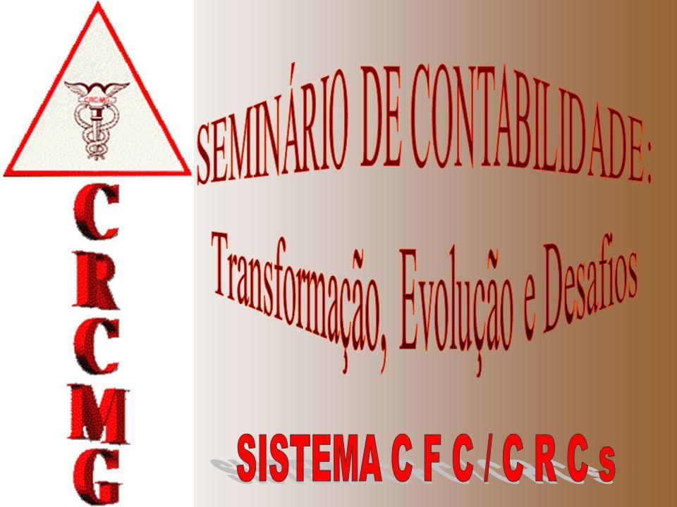 CFC - CRCs Devemos nos conscientizar que os profissionais, enquanto pessoas e as organizações, estão sempre em construção e que a qualificação constante assegura a qualidade e o valor dessa construção.