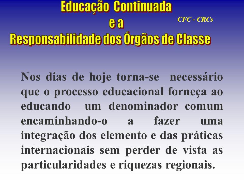 Nos dias de hoje torna-se necessário que o processo educacional forneça ao educando um denominador comum encaminhando-o a fazer uma integração dos ele