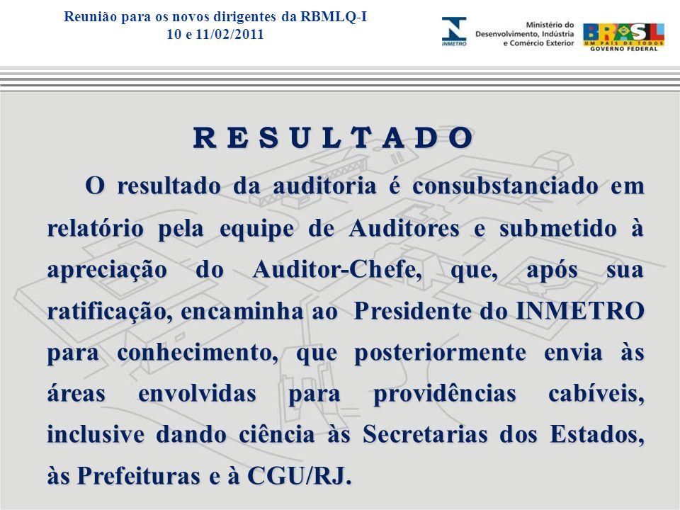 O resultado da auditoria é consubstanciado em relatório pela equipe de Auditores e submetido à apreciação do Auditor-Chefe, que, após sua ratificação,