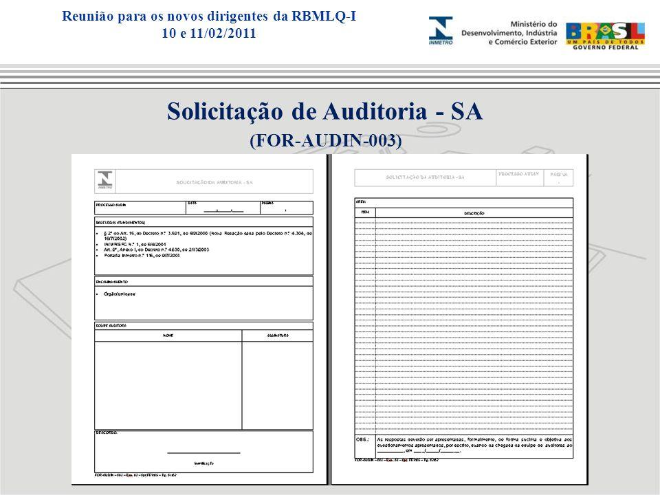 Solicitação de Auditoria - SA (FOR-AUDIN-003) Reunião para os novos dirigentes da RBMLQ-I 10 e 11/02/2011