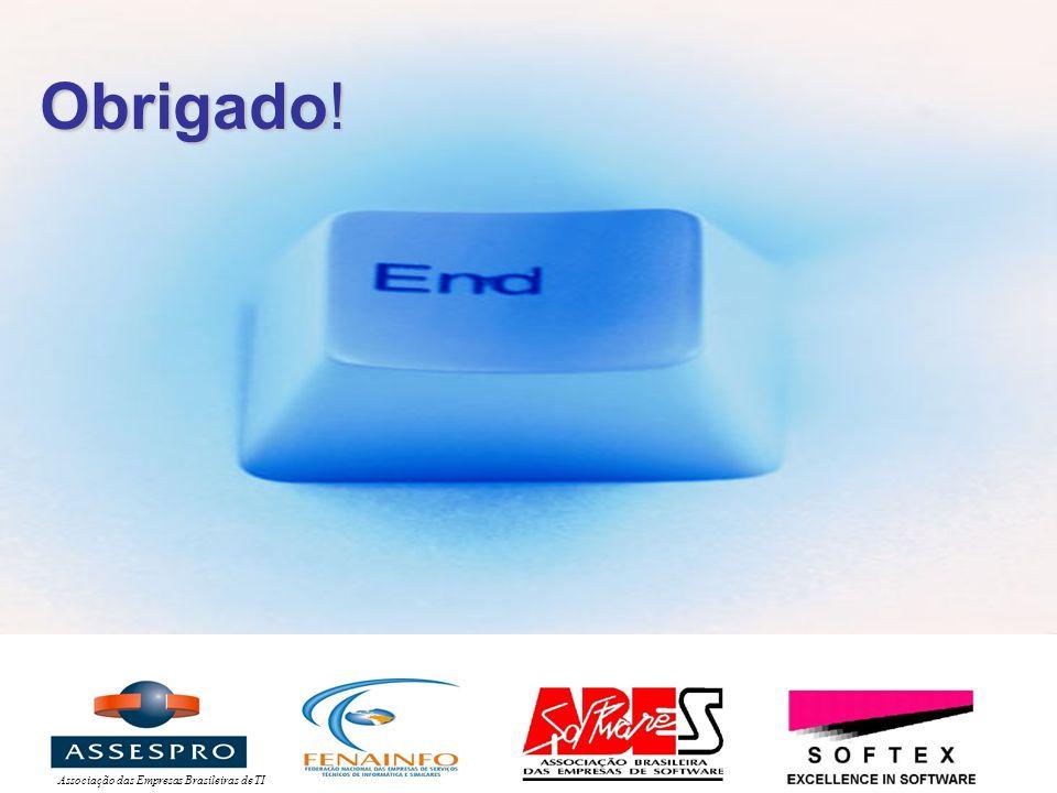 Associação das Empresas Brasileiras de TI Obrigado!