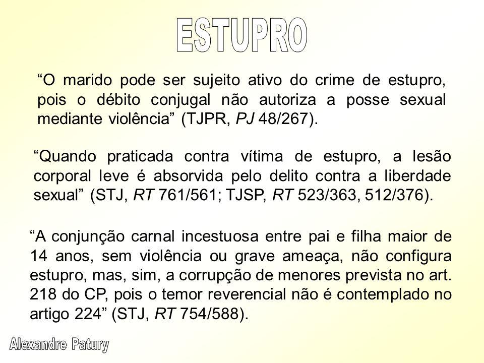 O marido pode ser sujeito ativo do crime de estupro, pois o débito conjugal não autoriza a posse sexual mediante violência (TJPR, PJ 48/267). Quando p