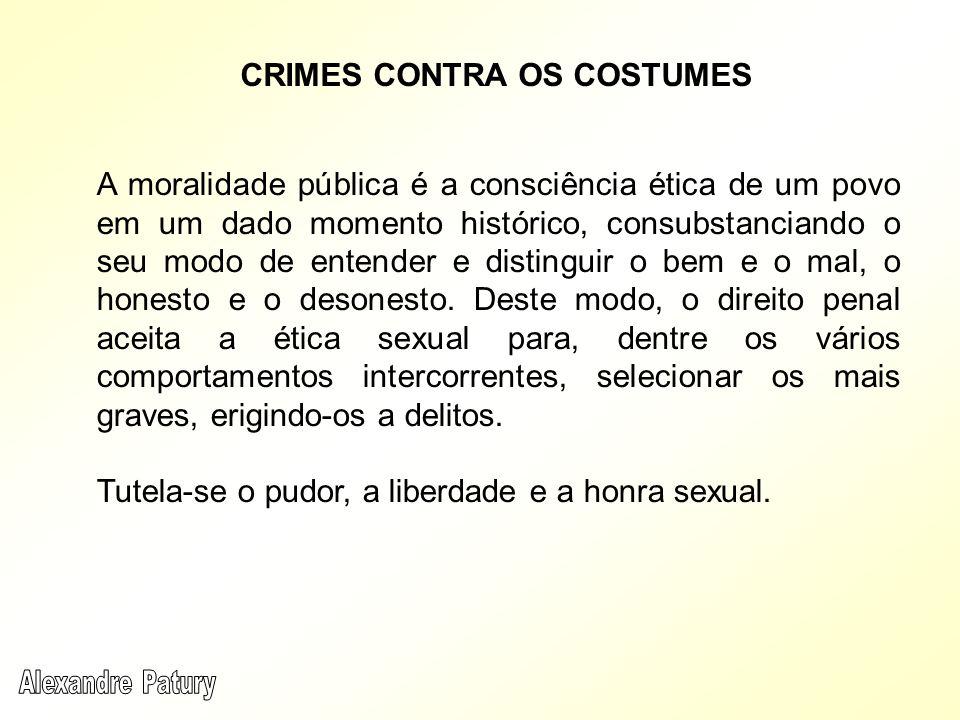 Na antiguidade remota, certos povos admitiram a prostituição das mulheres em honra de Venus Mylita.