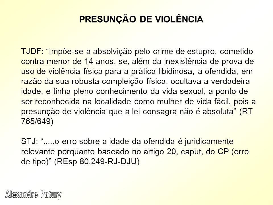TJDF: Impõe-se a absolvição pelo crime de estupro, cometido contra menor de 14 anos, se, além da inexistência de prova de uso de violência física para