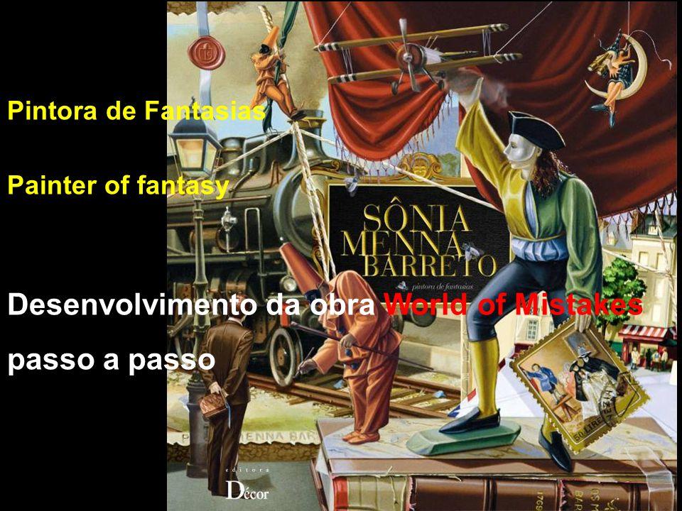 Desenvolvimento da obra World of Mistakes passo a passo Pintora de Fantasias Painter of fantasy