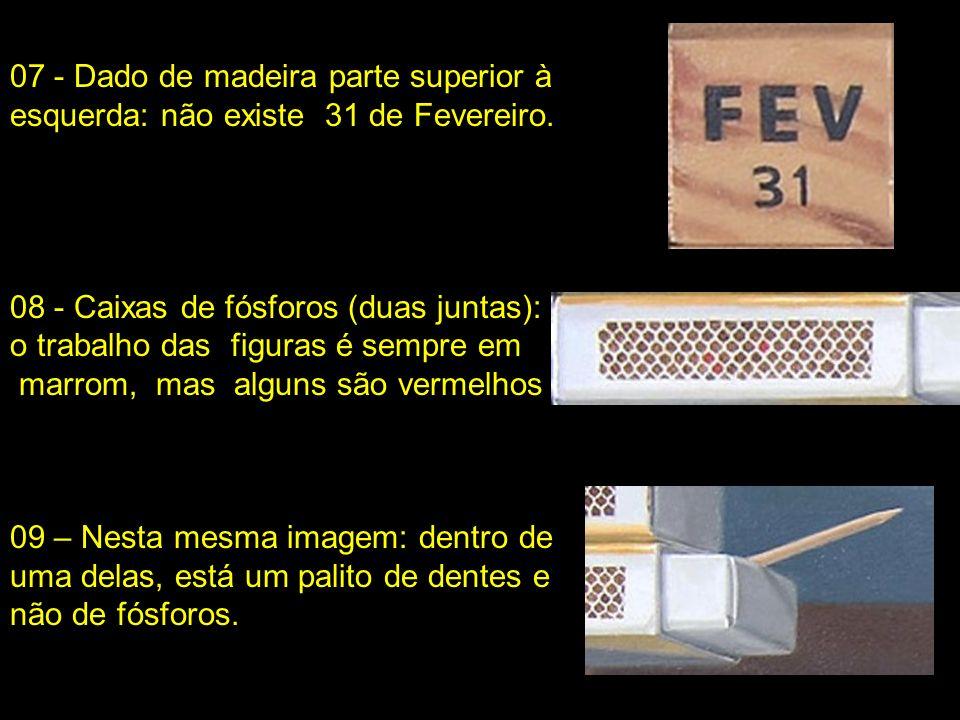 erros, ou quantos mais se achar... 04 – Na mesma caixa o pinheiro da imagem original, tem quatro hastes e não três. 05 – Ainda nesta caixa, a parte es