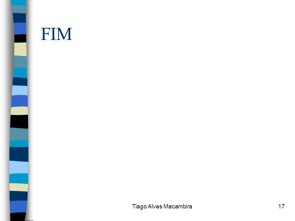 Tiago Alves Macambira17 FIM