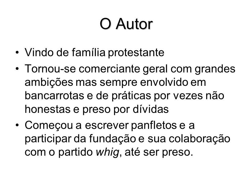 O Autor Vindo de família protestante Tornou-se comerciante geral com grandes ambições mas sempre envolvido em bancarrotas e de práticas por vezes não