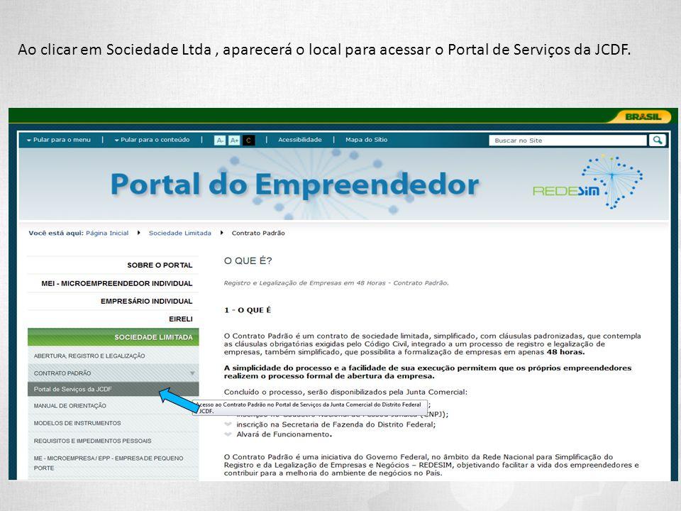 Ao clicar em Sociedade Ltda, aparecerá o local para acessar o Portal de Serviços da JCDF.