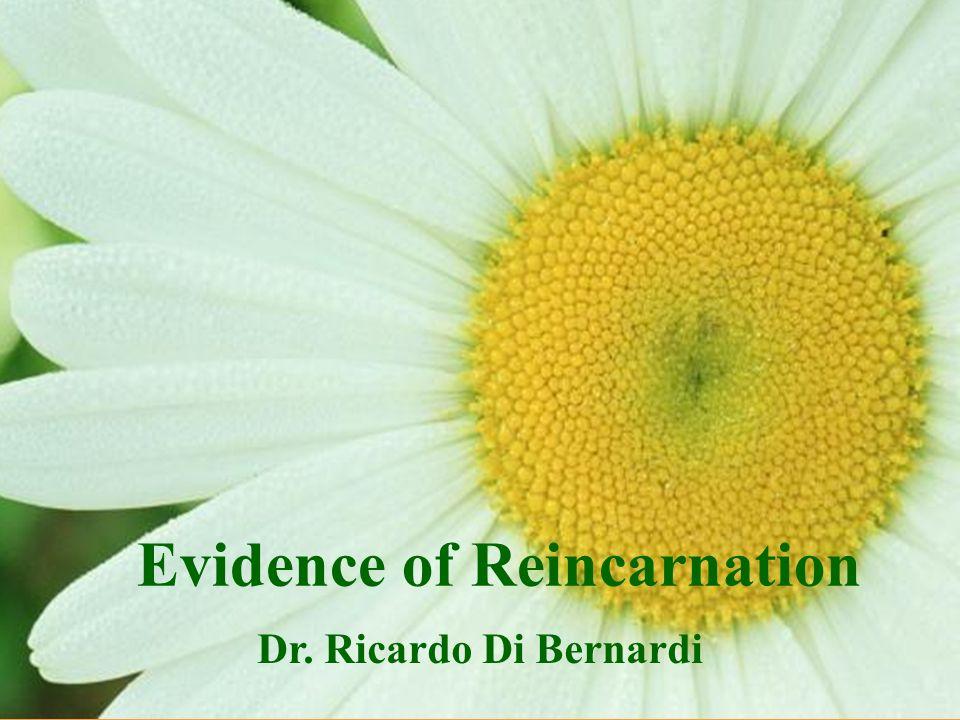Dr. Ricardo Di Bernardi Evidence of Reincarnation