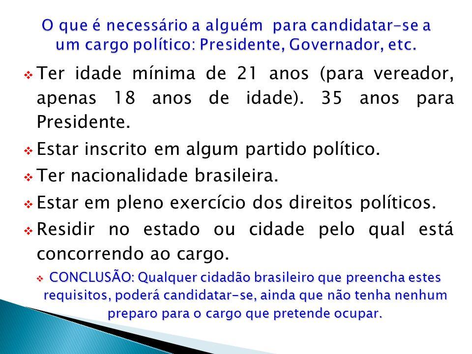 Vampeta (PTB-SP) – Ex-jogador – candidato a deputado federal Fabiano (PMDB-RS) – Ex-atacante do Inter – candidato a deputado estadual Danrlei (PTB-RS) – Ex-goleiro do Grêmio – candidato a deputado federal