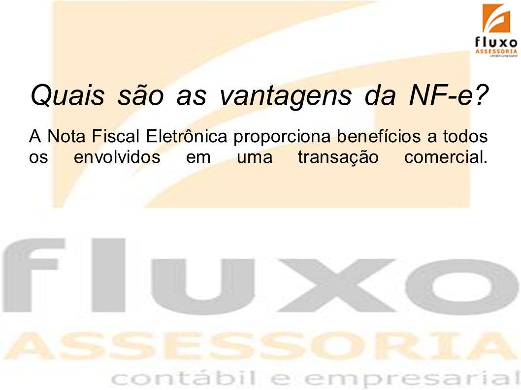 Quais são as vantagens da NF-e? A Nota Fiscal Eletrônica proporciona benefícios a todos os envolvidos em uma transação comercial.