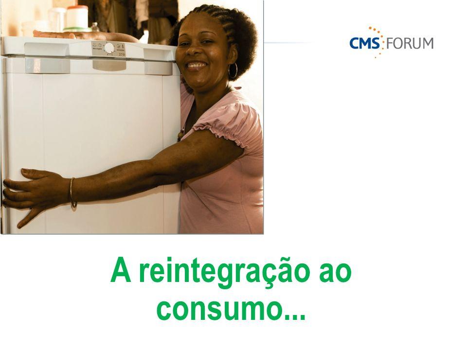 A reintegração ao consumo...