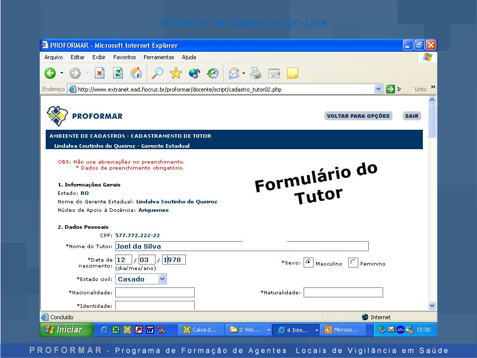 Ambiente de Cadastros On-Line Formulário do Tutor