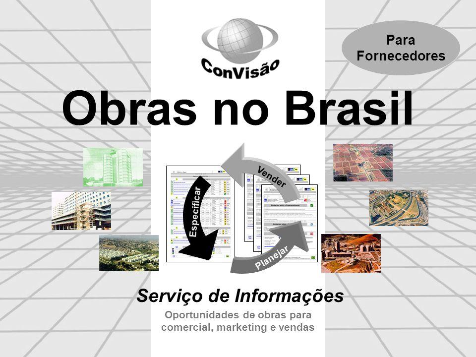 Construtores de todo o Brasil O serviço Obras no Brasil também apresenta por ano na média 1.000 obras a cargo de construtores de obras privadas e públicas todo o país