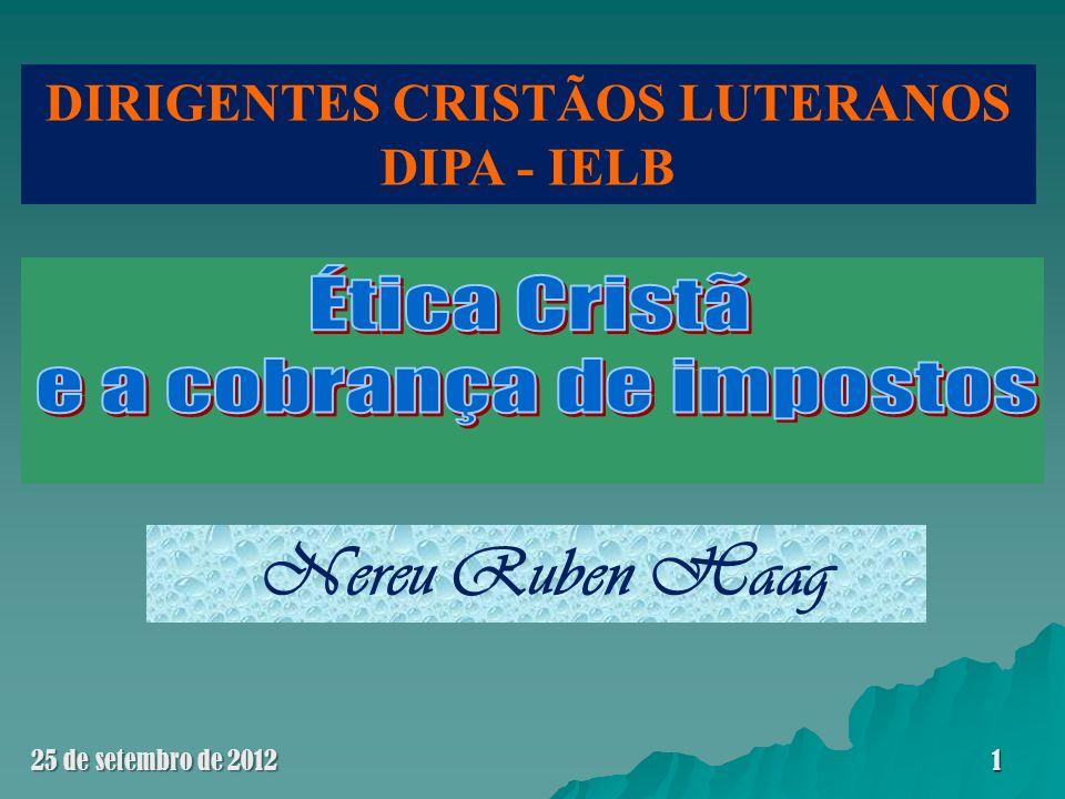 Ética e impostos O PAPEL SOCIAL O PAPEL SOCIAL 25 de setembro de 201242
