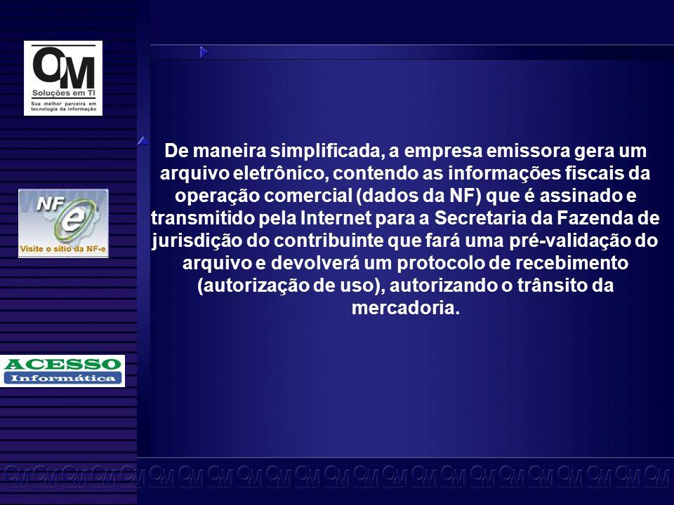Mais informações veja em: http://www.nfe.fazenda.gov.br/portal