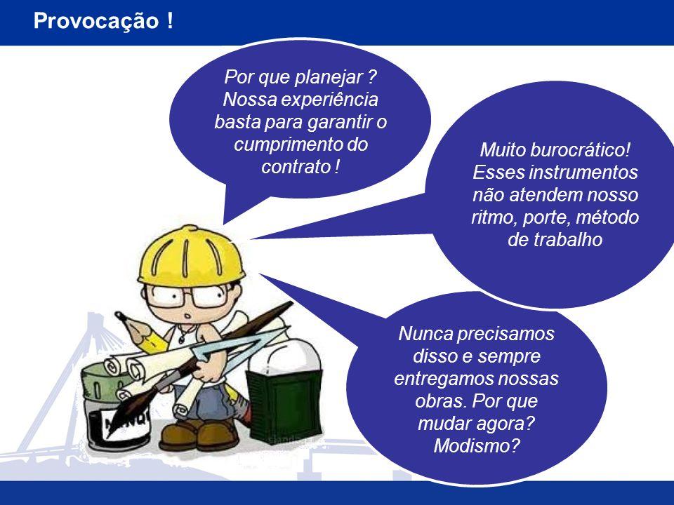 Projetos nos quais a implantação de instalações e de estruturas físicas possui um papel primordial, constituindo, na maior parte dos casos, a principal entrega do projeto (PMBOK Construction Extension, 2007).