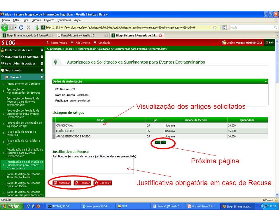 Próxima página Visualização dos artigos solicitados Justificativa obrigatória em caso de Recusa