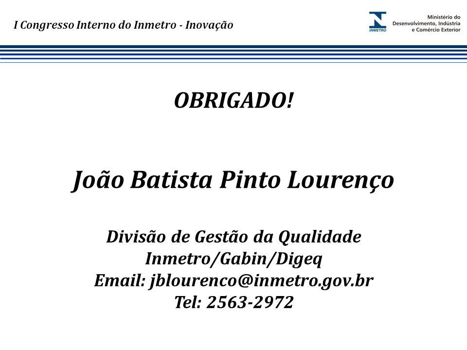 Marca do evento I Congresso Interno do Inmetro - Inovação OBRIGADO.