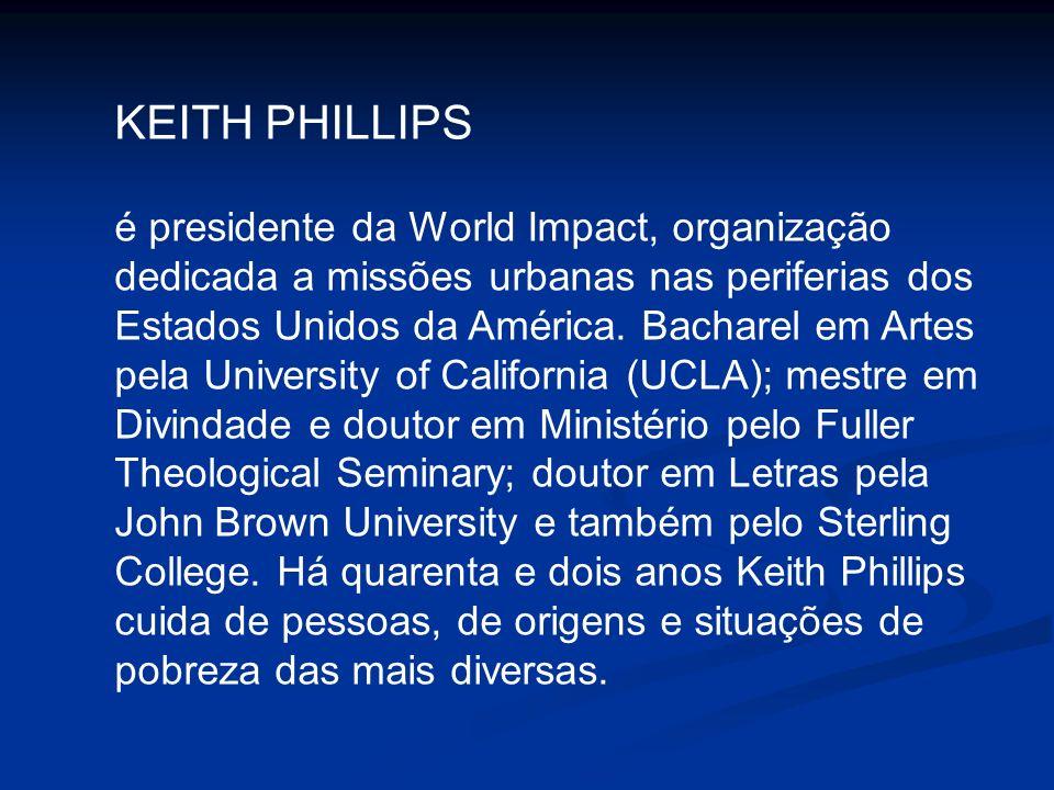 é presidente da World Impact, organização dedicada a missões urbanas nas periferias dos Estados Unidos da América. Bacharel em Artes pela University o