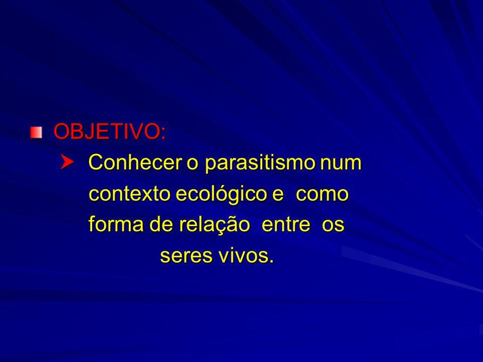 INTRODUÇÃO À PARASITOLOGIA PARASITO HETEROXÊNICO Possui hospedeiro definitivo e intermediário.