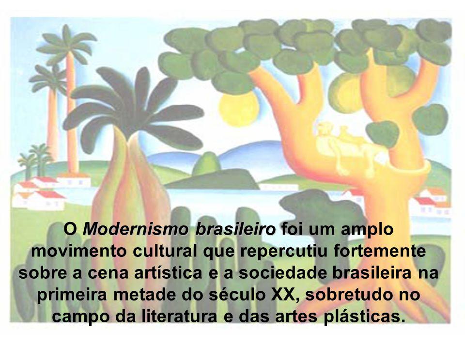 Modernismo brasileiro O Modernismo brasileiro foi um amplo movimento cultural que repercutiu fortemente sobre a cena artística e a sociedade brasileir
