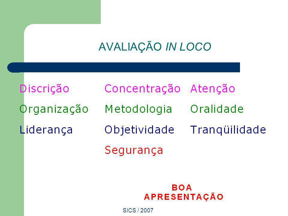 SICS / 2007 AVALIAÇÃO IN LOCO