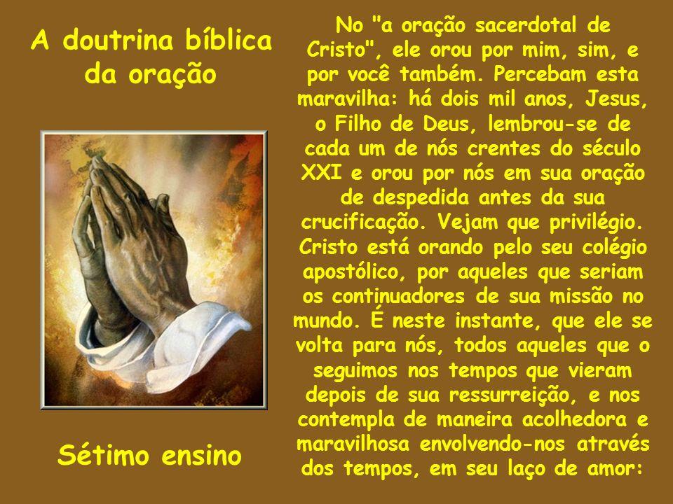 A doutrina bíblica da oração Sétimo ensino No