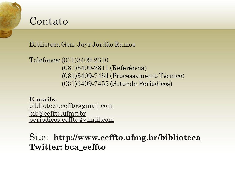 Contato Biblioteca Gen. Jayr Jordão Ramos Telefones: (031)3409-2310 (031)3409-2311 (Referência) (031)3409-7454 (Processamento Técnico) (031)3409-7455