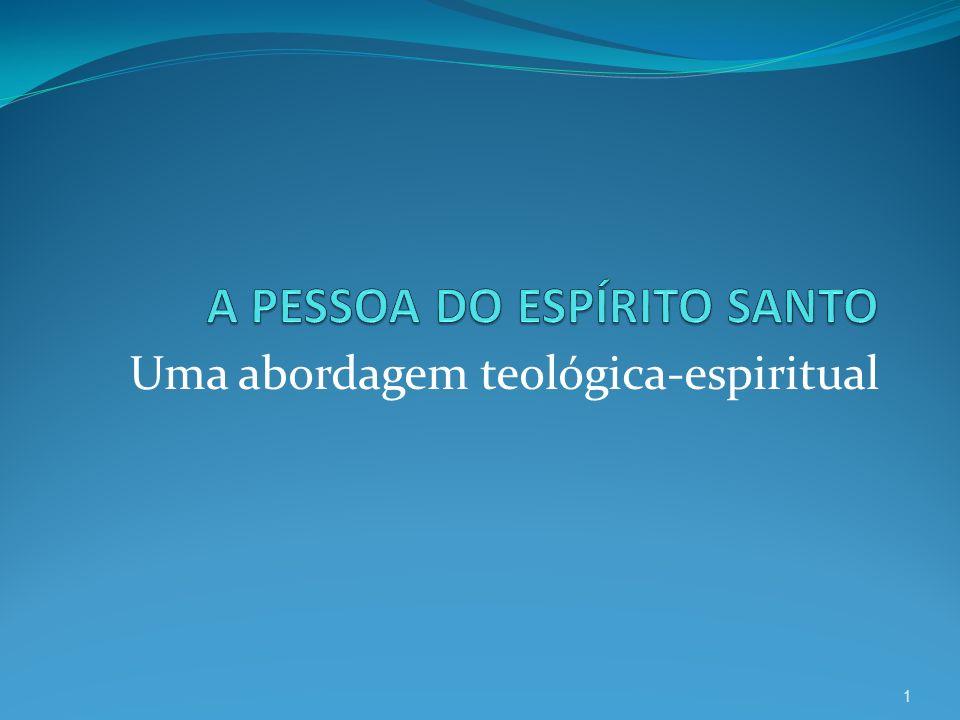 Uma abordagem teológica-espiritual 1