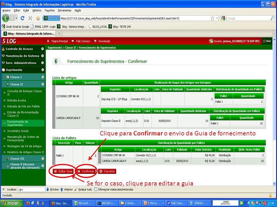 Clique para Confirmar o envio da Guia de fornecimento Se for o caso, clique para editar a guia