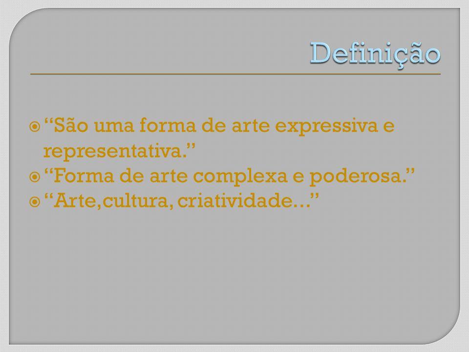 São uma forma de arte expressiva e representativa. Forma de arte complexa e poderosa. Arte,cultura, criatividade...