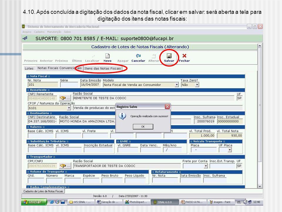 4.9. Na opção TAXA ZERO, deverá ser analisado de acordo com Portaria SUFRAMA n.º 529, de 28/11/2006, art. 28 e ANEXO III:Portaria SUFRAMA n.º 529, de