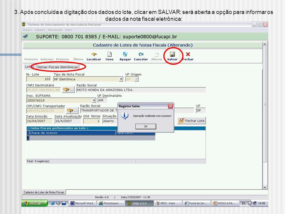 2. Preencher as informações do lote e selecionar o TIPO DE NOTA FISCAL>NF Eletrônica
