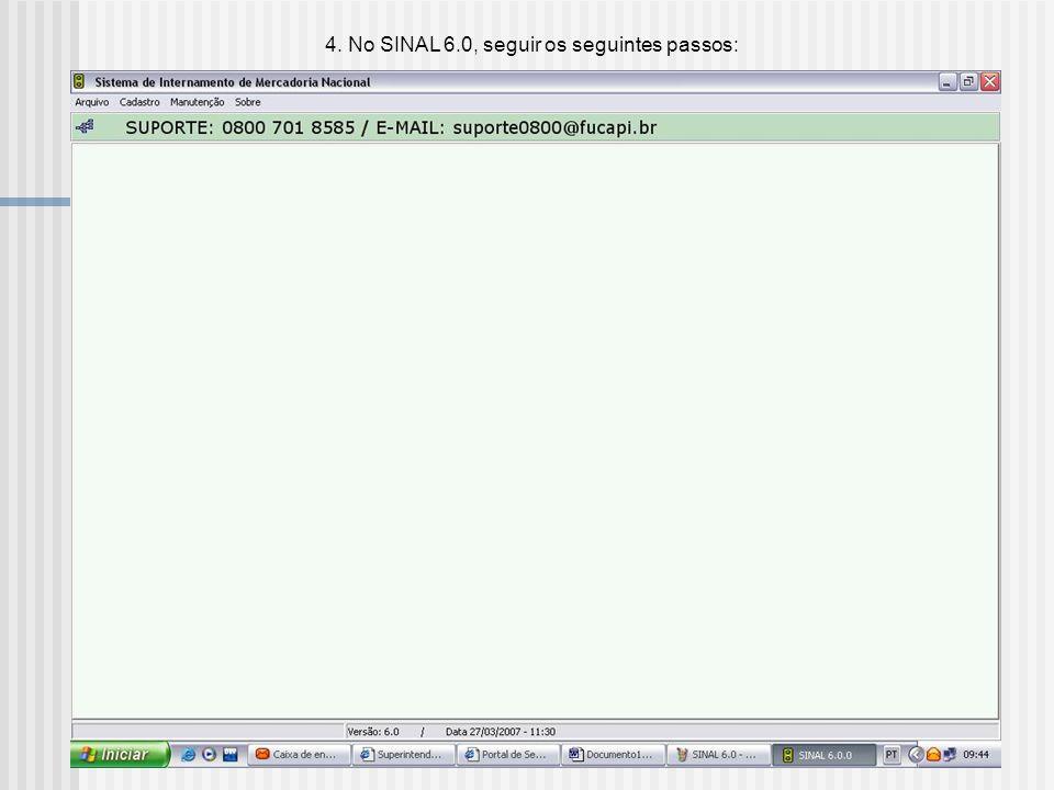 4. Realizar o download do software SINAL 6.0 e instalar;