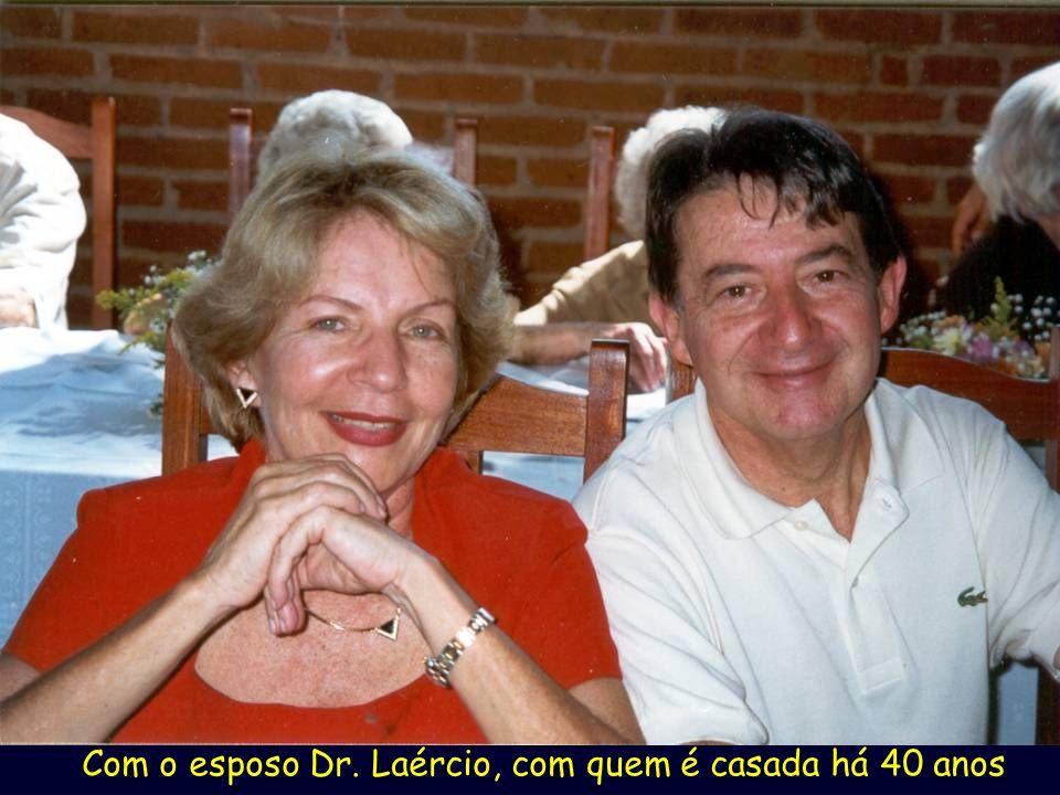 Com o esposo Dr. Laércio, com quem é casada há 40 anos