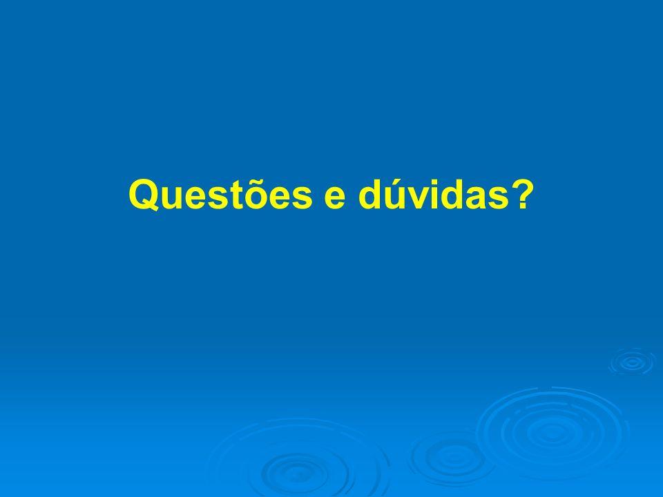 Questões e dúvidas?
