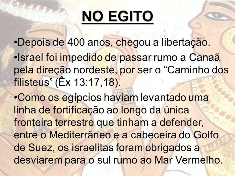 Depois de 400 anos, chegou a libertação. Israel foi impedido de passar rumo a Canaã pela direção nordeste, por ser o Caminho dos filisteus (Êx 13:17,1