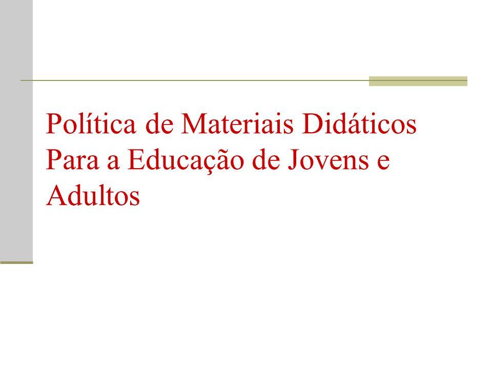 Política de Materiais Didáticos Para a Educação de Jovens e Adultos