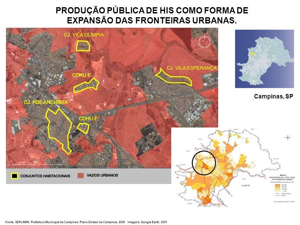 PRODUÇÃO PÚBLICA DE HIS COMO FORMA DE EXPANSÃO DAS FRONTEIRAS URBANAS. Fonte: SEPLAMA/ Prefeitura Municipal de Campinas. Plano Diretor de Campinas, 20