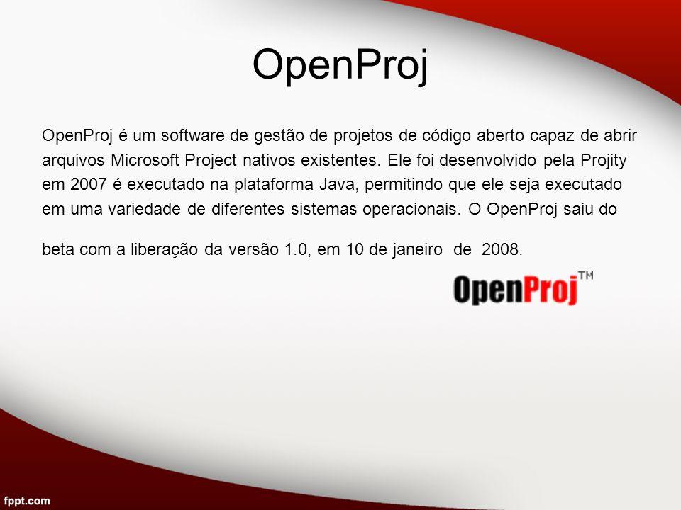 OpenProj OpenProj é um software de gestão de projetos de código aberto capaz de abrir arquivos Microsoft Project nativos existentes. Ele foi desenvolv