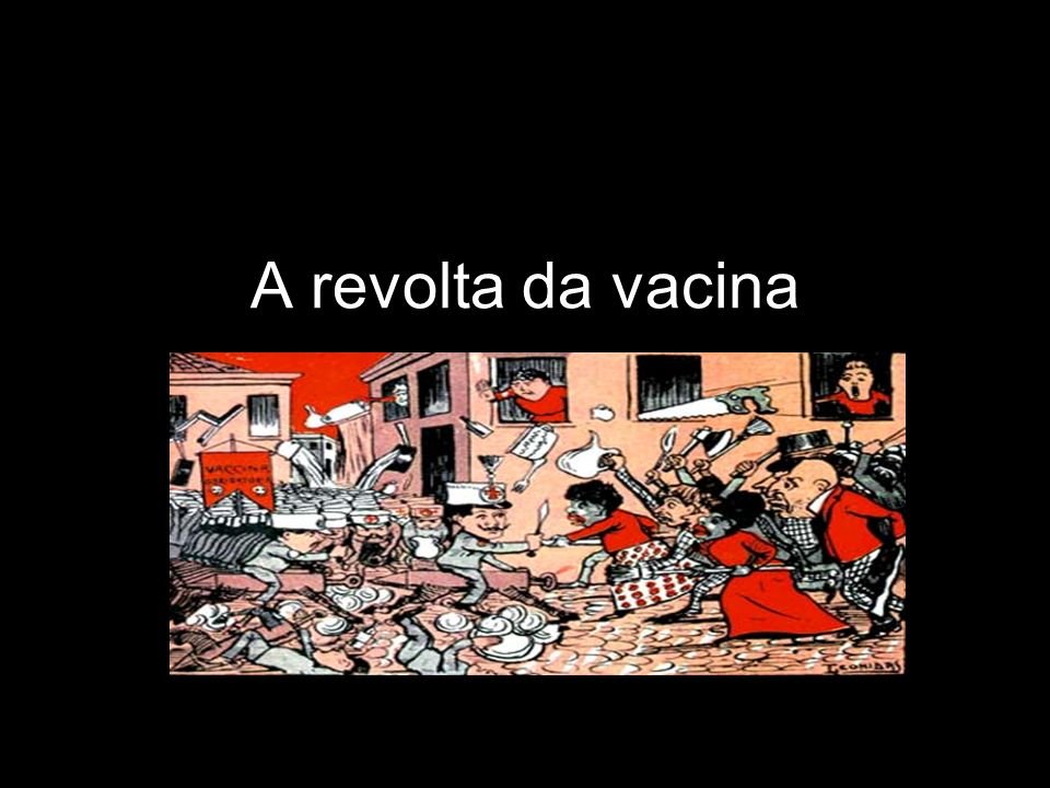 A revolta da vacina