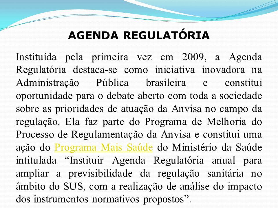 Instituída pela primeira vez em 2009, a Agenda Regulatória destaca-se como iniciativa inovadora na Administração Pública brasileira e constitui oportunidade para o debate aberto com toda a sociedade sobre as prioridades de atuação da Anvisa no campo da regulação.