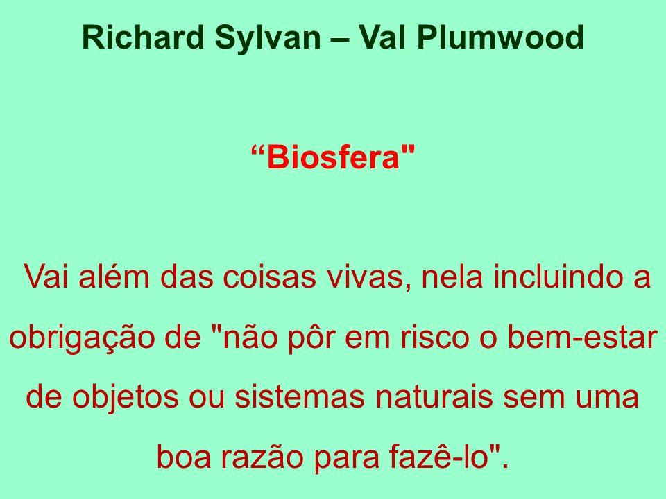 Richard Sylvan – Val Plumwood Biosfera