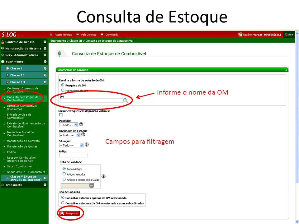 Informe o nome da OM Campos para filtragem Consulta de Estoque