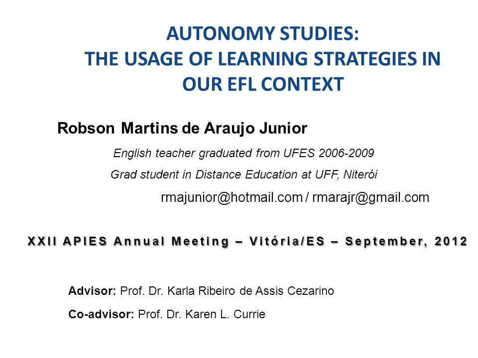 References BENSON, P.Autonomy in Language Learning.