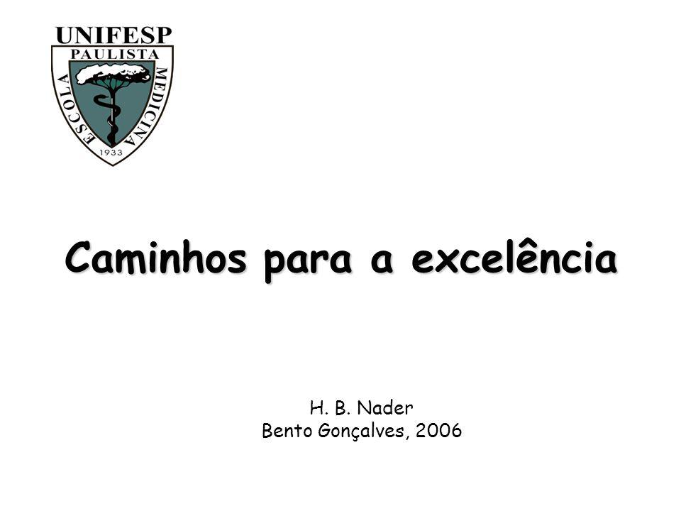 Caminhos para a excelência H. B. Nader Bento Gonçalves, 2006