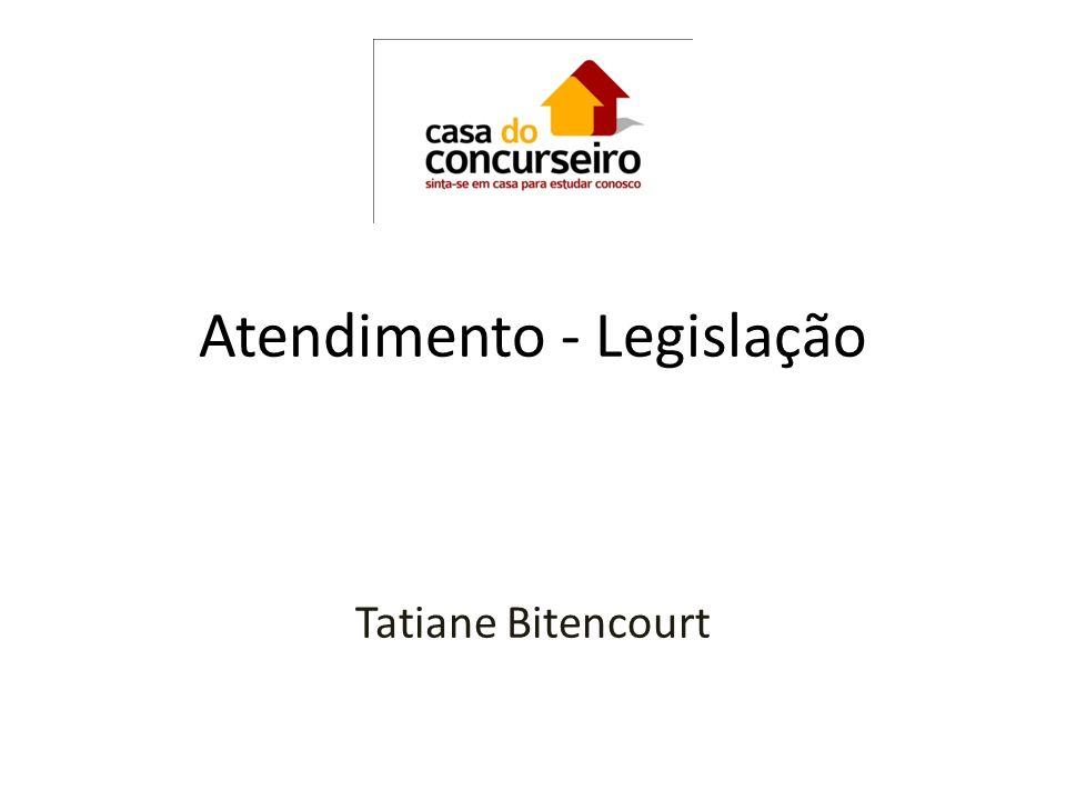 Atendimento - Legislação Tatiane Bitencourt