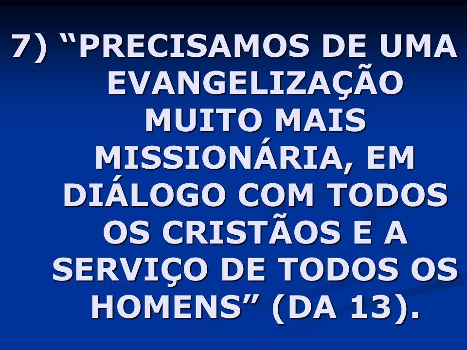 3) A RENOVAÇÃO MISSIONÁRIA DAS PARÓQUIAS SE IMPÕE TANTO NAS CIDADES COMO NO MUNDO RURAL (DA 173)